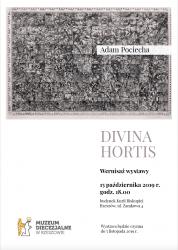"""15 X 2019 – Adam Pociecha """"Divina Hortis"""""""